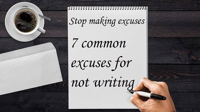 Stop making excuses, and start writing your story
