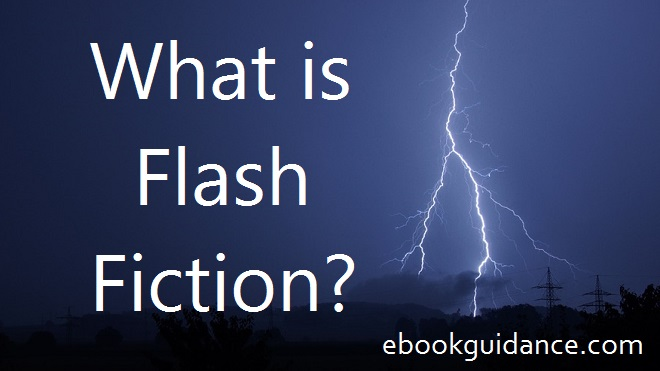 What is flash fiction